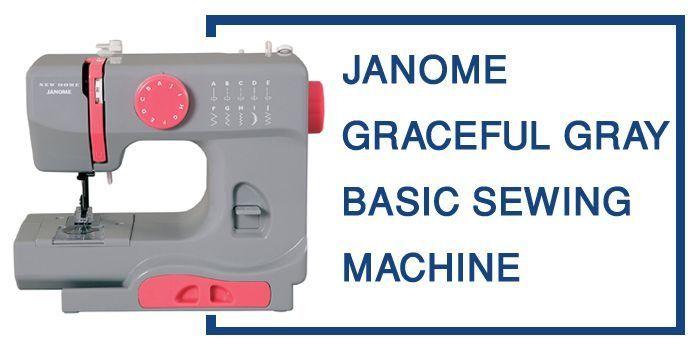 JANOME GRACEFUL GRAY BASIC SEWING MACHINE