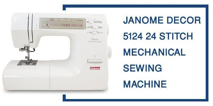 Janome 5124 Review & buying Guide