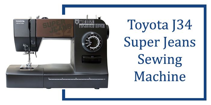 Toyota Super Jeans J40 Review Glides Over 40 Layers Of Denim Awesome Toyota Sewing Machine Reviews