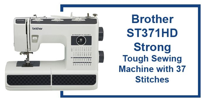 Brother ST371HD Strong review
