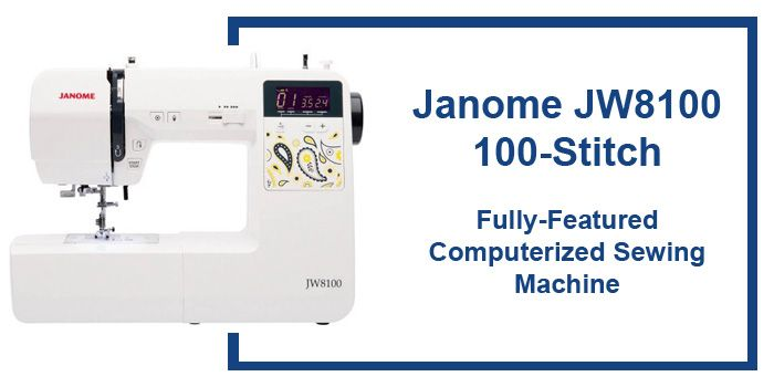 Janome JW8100 reviews