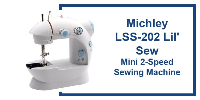 Michley LSS-202 Lil' Sew review